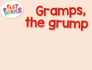 Gramps, the grump decodable book